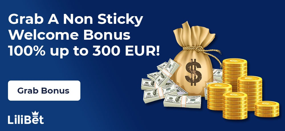 Grab A Non Sticky welcome bonus at Lilibet casino